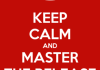 keep-calm-and-master-the-release